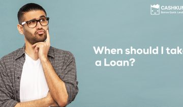 When should i take a loan
